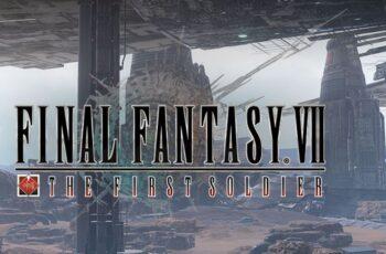 Бетата на Final Fantasy VII The First Soldier достъпна през юни